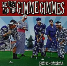 Sing in Japanese - Vinile LP di Me First and the Gimme Gimmes