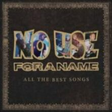 All The Best Songs - Vinile LP di No Use for a Name