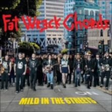 Fat Wreck Chords. Mild in the Streets - CD Audio