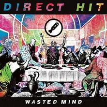 Wasted Mind - Vinile LP di Direct Hit