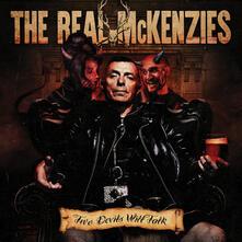 Two Devils Will Talk - Vinile LP di Real McKenzies