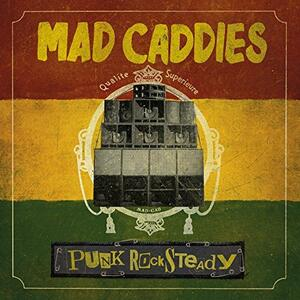 Punk Rocksteady - Vinile LP di Mad Caddies