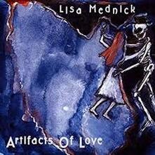 Artifacts of Love - CD Audio di Lisa Mednick