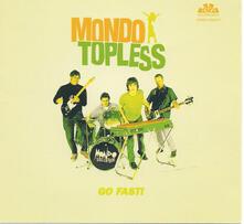 Go Fast - Vinile LP di Mondo Topless