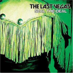 Seal the Deal - Vinile LP di Last Vegas