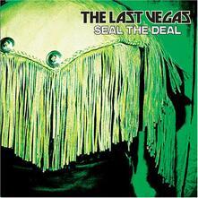 Seal the Deal - CD Audio di Last Vegas