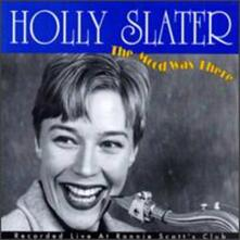 Mood Was There - CD Audio di Holly Slater