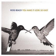 You Make it Look So Easy - CD Audio di Ross Beach