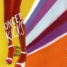 In the Dollhouse - CD Audio di Once for Kicks