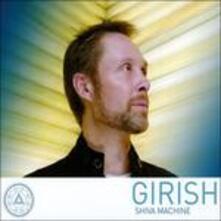 Shiva Machine - CD Audio di Girish