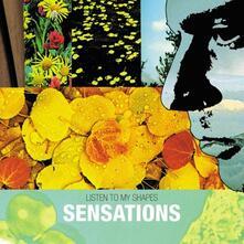 Listen to My Shapes - CD Audio di Sensations