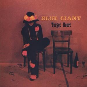 Target Heart - Vinile LP di Blue Giant