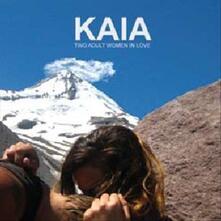 Two Adult Women in Love - Vinile LP di Kaia
