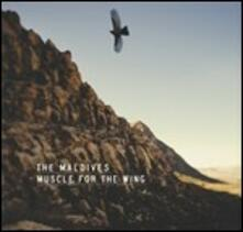 Muscle for the Wing - Vinile LP di Maldives