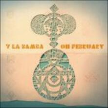 Oh February - CD Audio di Y la Bamba