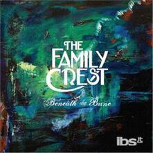 Beneath the Brine - CD Audio di Family Crest