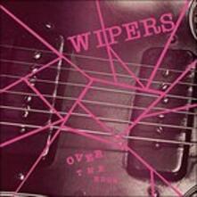 Over the Edge - Vinile LP di Wipers