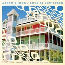 Love at Low Speed - Vinile LP di Abram Shook