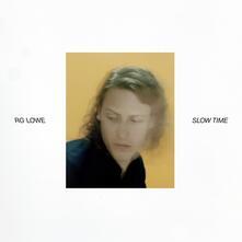 Slow Time - Vinile LP di Rg Lowe