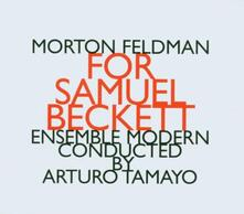 For Samuel Beckett - CD Audio di Morton Feldman