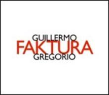 Faktura - CD Audio di Guillermo Gregorio