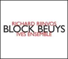 Block Beuys - CD Audio di Ives Ensemble,Richard Rijnvos