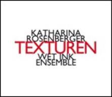 Texturen - CD Audio di Katharina Rosenberg