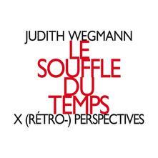 Le souffle du temps - CD Audio di Judith Wegman