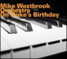 On Duke's Birthday - CD Audio di Mike Westbrook