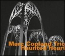 Haunted Heart - CD Audio di Marc Copland