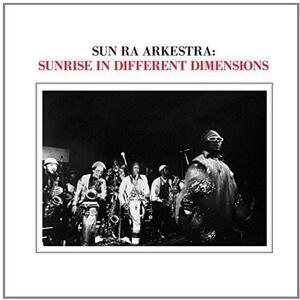 Sunrise in Different - Vinile LP di Sun Ra Arkestra