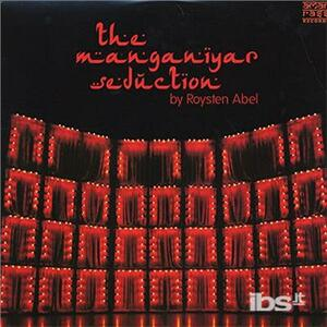 Manganiyar Seduction - Vinile LP di Roysten Abel