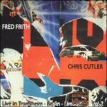 Live in Trondheim - CD Audio di Fred Frith,Chris Cutler