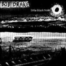 Little Black Train - CD Audio di Bob Drake