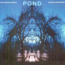 Pond - CD Audio di Tod Dockstader