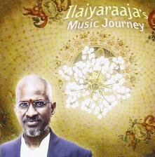 Music Journey - CD Audio di Ilaiyaraaja