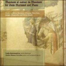 Messiaen at autour de messiaen for onde - CD Audio di Nadia Ratsimandresy,Matteo Ramon Arevalos