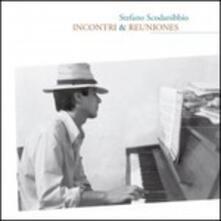 Incontri & Reuniones - CD Audio di Stefano Scodanibbio