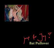 Bat Pullover - CD Audio di Jump for Joy