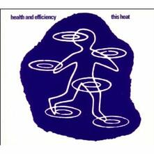 Health and Efficiency - CD Audio Singolo di This Heat