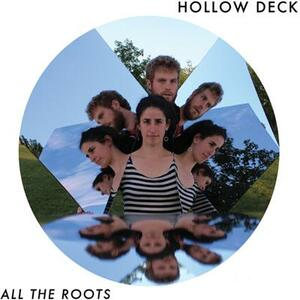 All the Roots - Vinile LP di Hollow Deck
