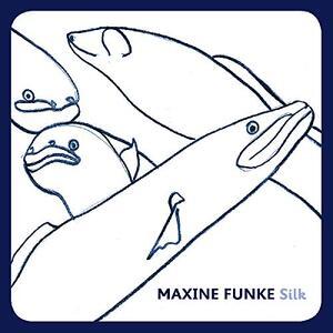 Silk - Vinile LP di Maxine Funke