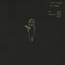 Classical Music - Vinile LP di Bruce Russell,Noel Meek