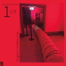 Solo Guitar vols. 1, 2, 3 - Vinile LP di Eugene Chadbourne
