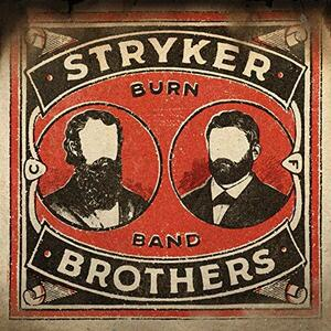 Burn Band - Vinile LP di Stryker Brothers