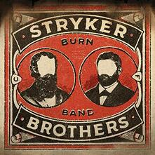 Burn Band - Vinile LP di Stryker Brothers