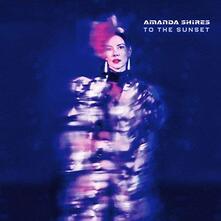 To the Sunset - Vinile LP di Amanda Shires