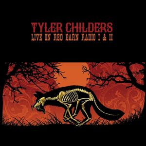 Live on Red Barn Radio I & II - Vinile LP di Tyler Childers