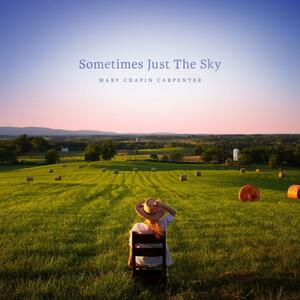 Sometimes Just the Sky - Vinile LP di Mary Chapin Carpenter