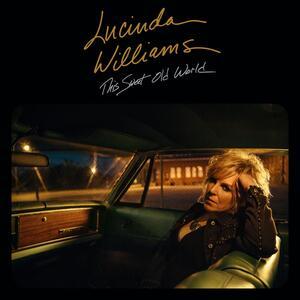 This Sweet Old World - Vinile LP di Lucinda Williams